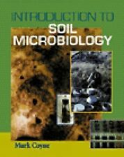Introduction to Soil Microbiology by Mark S. Coyne (1999, Hardcover, Revised)