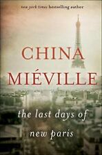 The Last Days of New Paris, Miéville, China, New Book