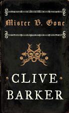 Mister B. Gone, Clive Barker