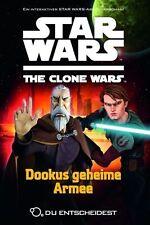 Dookus geheime Armee / Star Wars - The Clone Wars: Du entscheidest Bd.3 von Sue…