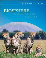 Biosphere ecosystems and biodiversity loss by  Desonie