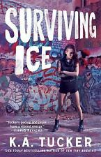 NEW Surviving Ice by K.a. Tucker Paperback Book (English) Free Shipping