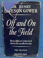 "Sir Henry leveson Gower off & sur le champ-Livre ""Cricket & dustjacket"