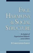 Face, Harmony, and Social Structure : An Analysis of Organizational Behavior...