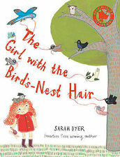 The Girl with the Bird's-nest Hair,Dyer, Sarah,New Book mon0000036126