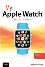 My...: My Apple Watch (updated for Watch OS 2. 0) by Craig James Johnston...