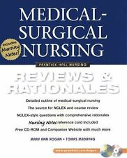 Medical-Surgical Nursing : Reviews and Rationales by Mary Ann Hogan and Tomas...