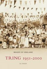 NEW - Tring 1951-2000 (Images of England) by Fowler, Jill
