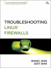 Troubleshooting Linux(R) Firewalls (Addison Wesley Professional)