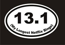 Half Marathon Netflix Binge Joke fun car decal stocking stuffer bumper sticker