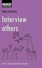 Interview Others: How to Spot the Perfect Candidate (Steps to Success) Lorenza C