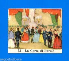 CENTENARIO UNITA D'ITALIA - Figurina-Sticker n. 52 - LA CORTE DI PARMA -Rec