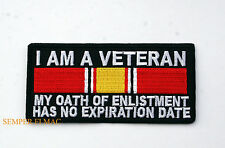 I AM A VETERAN MY ENLISTMENT OATH HAS NO EXPIRATION PATCH US ARMY AIR FORCE VET
