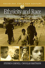 Ethnicity and Race: Making Identities in a Changing World by Stephen E....