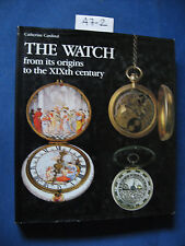 Cardinal THE WATCH from its origins to the XIXth century