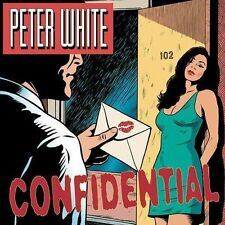Peter White - Confidential (Guitar) (Mar-2004, Columbia (USA) NEW CD