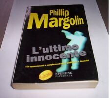 L'ULTIMO INNOCENTE Phillip Margolin romanzo Sperling thriller legale