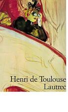 Matthias Arnold - Henri De Toulouse-Lautrec