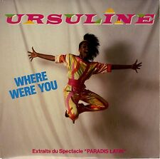 45 tours Ursuline Kairson Paradis latin Where were you / I will stay 1984 EXC+