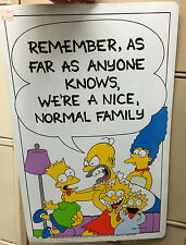 "Rare 1990 Official VINTAGE Original The Simpsons 11""x17"" Sign ""NORMAL FAMILY"""