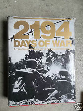 2194 days of war  An illustrated chronology of the WW2   Livre en anglais