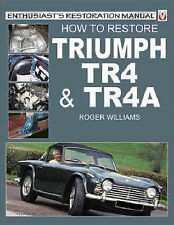 How to Restore a Triumph TR4/4A by Roger Williams (Paperback, 2002)