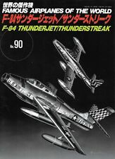 FAOW Famous Airplanes Of The World No.90 Republic F-84 Thunderjet Thunderstreak