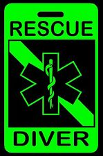 Hi-Viz Green RESCUE DIVER SCUBA Diving Luggage/Gear Bag Tag - New