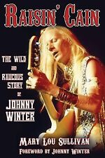 NEW - Raisin' Cain: The Wild and Raucous Story of Johnny Winter (Book)