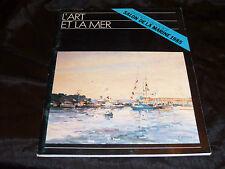 L'Art Et La Mer. Revue  spécial Salon de la marine 1985 Maritime