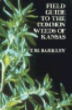 Field Guide to the Common Weeds of Kansas, Good Books