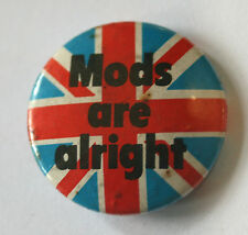 """MODS ARE ALRIGHT Old/Vintage 1980`s Button Pin Badge(25mm-1"""")"""