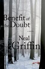 Neal Griffin~BENEFIT OF THE DOUBT~SIGNED 1ST/DJ~NICE COPY