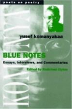 Blue Notes: Essays, Interviews, and Commentaries (Poets on Poetry) by Komunyaka
