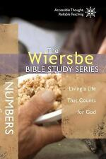 The Wiersbe Bible Study Series: Numbers: Living a Life That Counts for God, Wier
