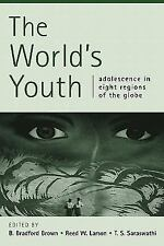 The World's Youth : Adolescence in Eight Regions of the Globe (2002, Paperback)