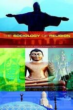 The Sociology of Religion: Theoretical and Comparative Perspectives: Second Edit