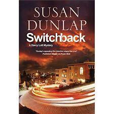 Switchback: A San Francisco Mystery (A Darcy Lott Mystery)