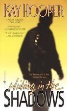 Hiding in the Shadows: A Bishop/Special Crimes Unit Novel Hooper, Kay Mass Mark
