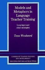 Cambridge Teacher Training and Development: Models and Metaphors in Language...