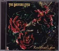 The Drivers Eyes - Reckless Love - CD (Playola)