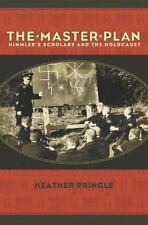 The Master Plan: Himmler's Scholars and the Holocaust-ExLibrary
