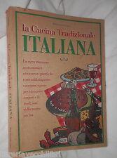 LA CUCINA TRADIZIONALE ITALIANA Maria Teresa del Campo Biesse 1996 Ricette di e