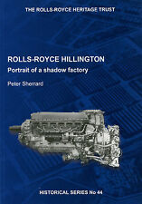 Rolls-Royce Hillington - Portrait of a Shadow Factory with DVD