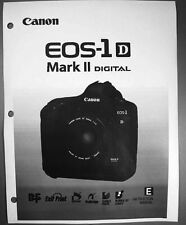 Canon EOS 1D Mark II Digital Camera User Instruction Guide  Manual