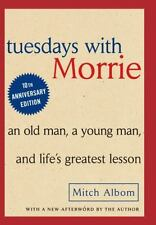 Tuesdays with Morrie: An Old Man