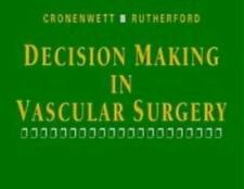 Decision Making in Vascular Surgery