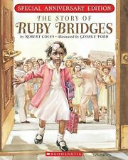 The Story of Ruby Bridges by Robert Coles (2010, Paperback, Anniversary,...