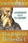 The Rule of Benedict : A Spirituality for the 21st Century (PB)
