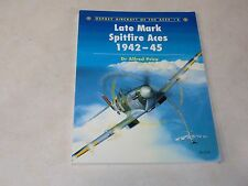 Late Mark Spitfire Aces 1942-1945 By Dr. Alfred Price Paperback